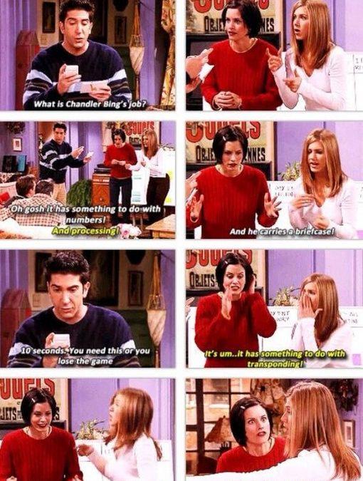What is Chandler Bing's job…?